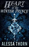 Heart of the Winter Prince: A Fated Mates Fae Romance