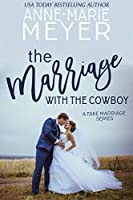 The Marriage with the Cowboy (A Fake Marriage #1)