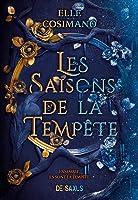 Les Saisons de la Tempête (Seasons of the Storm, #1)