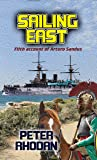 Sailing East (Arturo Sandus Book 5)