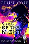 Still of the Night (End of Days, #1)