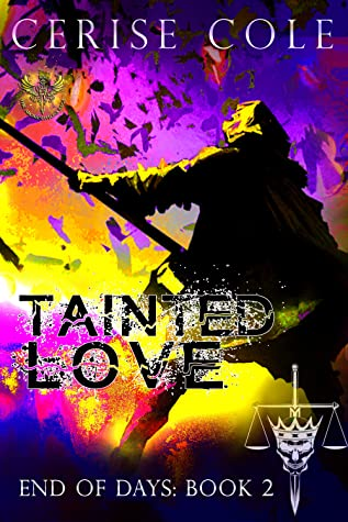 Tainted Love (End of Days, #2)