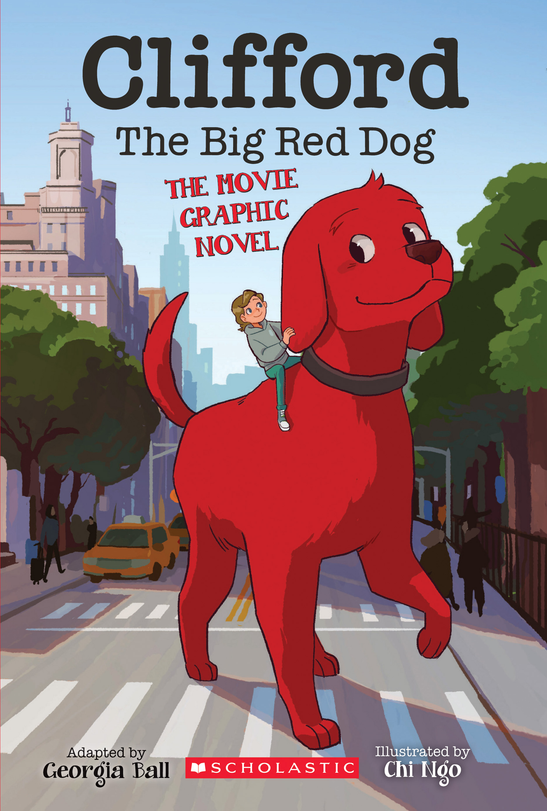 Clifford the Big Red Dog: The Movie Graphic Novel (Library Edition)