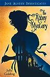 The Jane Austen Investigates by Julia Golding