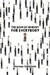 The Book by Nobody for Everybody