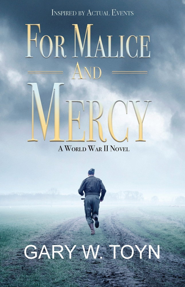 For Malice and Mercy