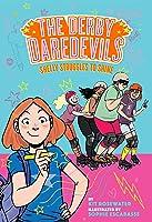 Shelly Struggles to Shine (The Derby Daredevils Book #2)