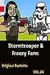 Stormtrooper & Frenzy Farm | The Squad: Funny Story-Comics Vol 24
