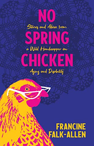 No Spring Chicken cover art with link to Goodreads description page