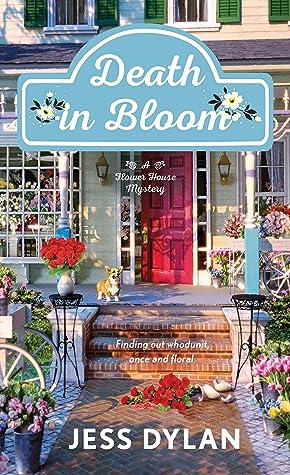 Death in Bloom by Jess Dylan