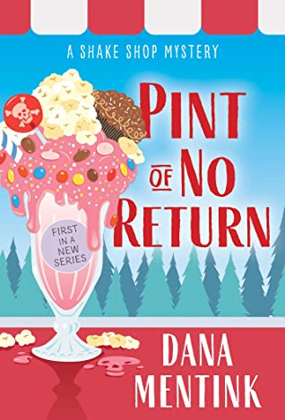 Pint of No Return by Dana Mentink