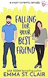 Falling for Your Best Friend (Love Clichés, #5)