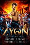 Zyon by Michelle  Frost