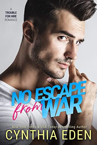 No Escape From War (Trouble For Hire Book 1)