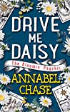 Drive Me Daisy (The Bloomin' Psychic, #3)