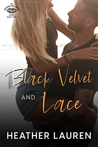 Black Velvet and Lace (Empire Records, #2)