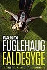 Faldesyge by Randi Fuglehaug