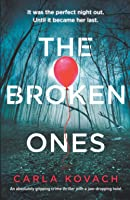 The Broken Ones: An absolutely gripping crime thriller with a jaw-dropping twist (Detective Gina Harte)