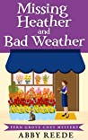 Missing Heather and Bad Weather (Fern Grove #8)