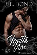 Ignite Me (Watch Me Burn #4)