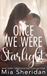 Once We Were Starlight