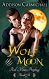 Wolf Moon (Red Moon Prophecy #3)