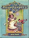 The Housekeeper's Dog (Parent's Magazine Read Aloud Originals)