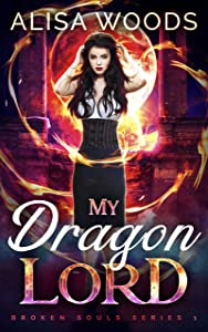 My Dragon Lord (Broken Souls #1)