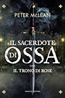 Il Sacerdote di Ossa (War for the Rose Throne, #1)