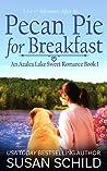 Pecan Pie for Breakfast: An Azalea Lake Sweet Romance Book 1
