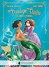 La sirena perdida (Penelope Quills, #1)