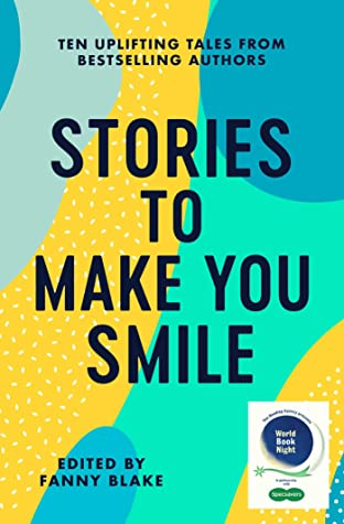 Stories To Make You Smile: The Reading Agency