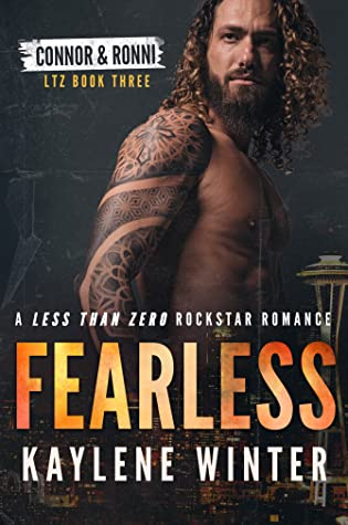 Fearless (Less Than Zero, #3)
