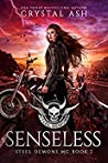Senseless (Steel Demons MC, #7)