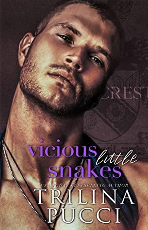 Vicious Little Snakes (Hillcrest Prep, #2)