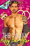 The Italian Happy Ever After by N.J. Adel