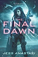 The Final Dawn (Atrophy #5)