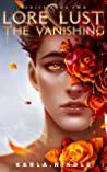 The Vanishing (Lore & Lust #2)
