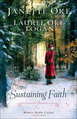 Sustaining Faith (When Hope Calls, #2)