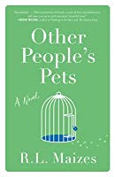 Other People's Pets: A Novel