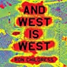 And West Is West Lib/E