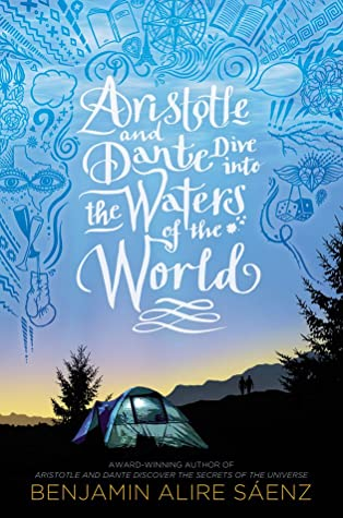 Aristotle and Dante Dive into the Waters of the World (Aristotle and Dante, #2)
