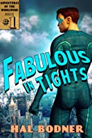 Fabulous in Tights (Adventures of The Whirlwind Book 1)