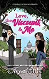 Love, the Viscount, & Me