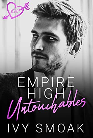 Empire High Untouchables (Empire High, #1)