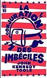 La conjuration des imbéciles (Edition spéciale) (Littérature étrangère)
