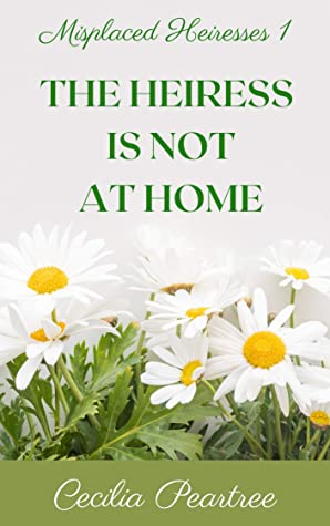 The Heiress is Not at Home