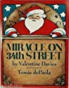 Miracle on 34th Street by Valentine Davies peintings by Tomie dePaola