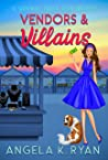 Vendors and Villains: A Short Cozy Mystery