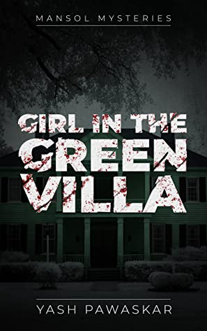 Girl in the Green Villa (Mansol Mysteries)